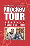 The Hockey Tour: 30 arenas, 2 fans, 1 season