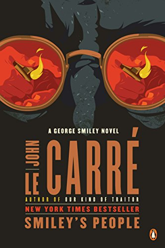 Smiley's People: A George Smiley Novel (George Smiley Novels Book 7)