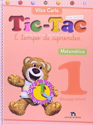 Tic-Tac. É Tempo de Aprender. Matemática 1