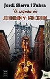 Regreso de Johnny pickup, El: Una Sátira Feroz Y Despiadada del Mundo del Disco Y Sus Engranajes (Novelas del Rock)