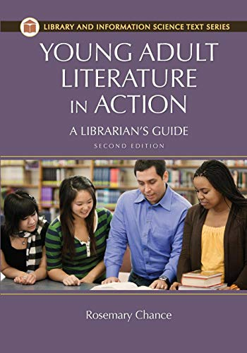 Young Adult Literature in Action: A Librarian's Guide (Library and Information Science Text (Paperback))