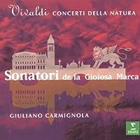 Vivaldi: Concerti Della Natura / Sonatori de la Gioiosa Marca