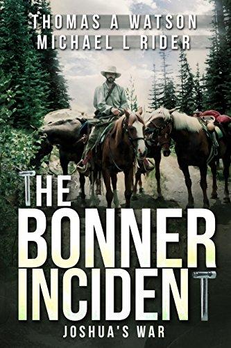 The Bonner Incident: Joshua's War: (Book 2)