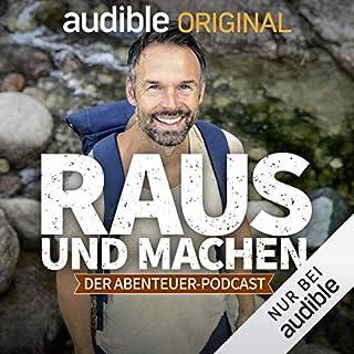 Raus und machen - Der Abenteuer-Podcast (Original Podcast) Titelbild