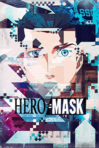 HERO MASK: Writing Journal, Lined Notebook, A Great Gift For Kids All Ages, Best Gift Idea For Christmas, Birthday, New Year, (6