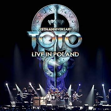 35th Anniversary: Live In Poland (Live)