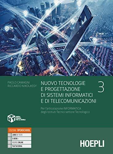 Nuovo Tecnologie e progettazione di sistemi informatici e di telecomunicazioni. Per gli Ist. tecnici industriali. Con e-book. Con espansione online (Vol. 3)