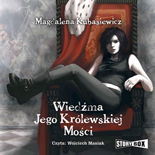 Wiedźma Jego Królewskiej Mości audiobook cover art