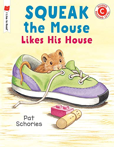 Squeak the Mouse Likes His House (I Like to Read) (English Edition)