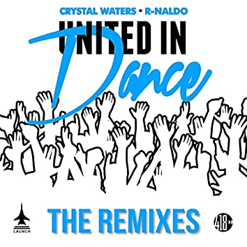 United in Dance (The Remixes, Pt. 2)