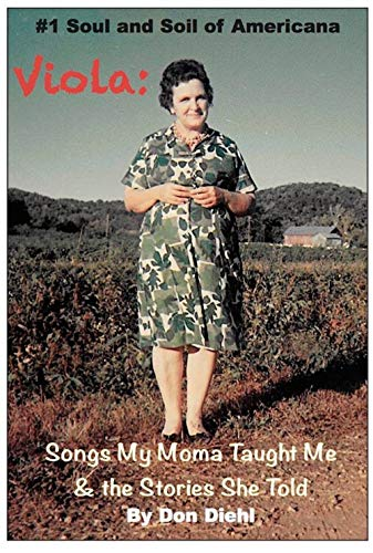 Viola: Songs My Moma Taught Me & The Stories She Told: #1 Soul and Soil of Americana (English Edition)