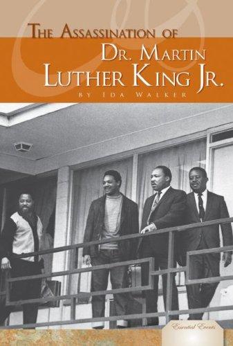 The Assassination of Dr. Martin Luther King Jr. (Essential Events) (The Assassination Of Dr Martin Luther King Jr)
