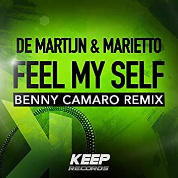 Feel My Self (Benny Camaro Remix)