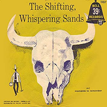 The Shifting, Whispering Sands