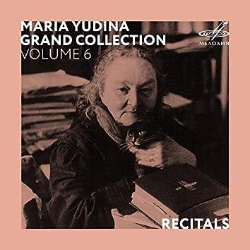 Maria Yudina. Grand Collection. Volume 6 (Live)