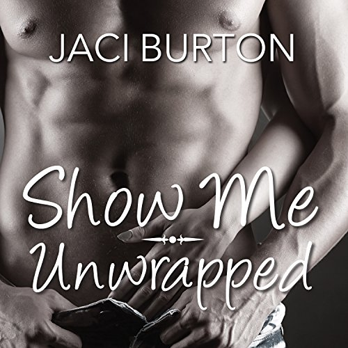 Show Me/Unwrapped audiobook cover art