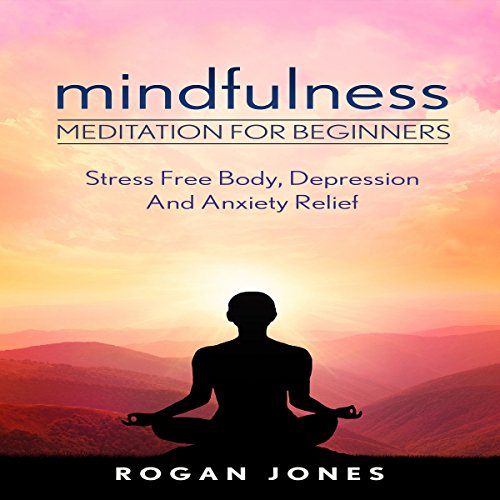 Mindfulness: Meditation for Beginners audiobook cover art