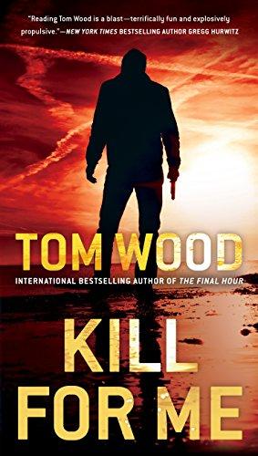 Kill for Me (Victor Book 8)
