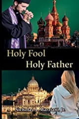 Holy Fool Holy Father Paperback