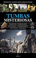 Tumbas misteriosas / Mysterious Tombs