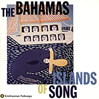 Bahamas: Island of Song