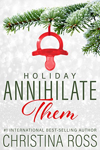 Annihilate Them: Holiday (English Edition)