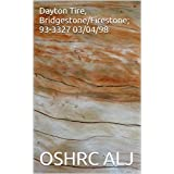 Dayton Tire, Bridgestone/Firestone; 93-3327  03/04/98 (English Edition)