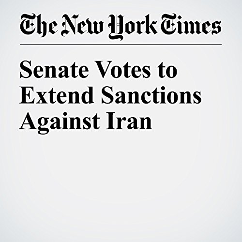 Senate Votes to Extend Sanctions Against Iran cover art