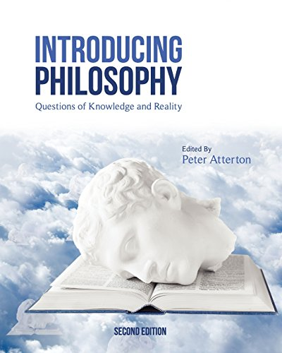 Introducing Philosophy: Questions of Knowledge and Reality