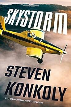 Skystorm (Ryan Decker Book 4) by [Steven Konkoly]