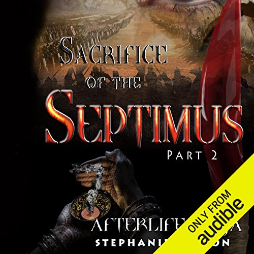 The Sacrifice of Septimus, Part 2 audiobook cover art