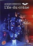 David Eliot - Tome 1 - L'île du crâne - Livre de Poche Jeunesse - 06/05/2008