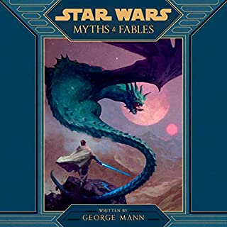 Star Wars Myths & Fables audiobook cover art