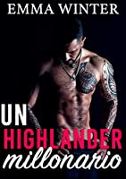 Un highlander millonario