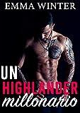 Un highlander millonario (Millonarios nº 3)