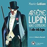 Il collier della Regina: Arsène Lupin, ladro gentiluomo