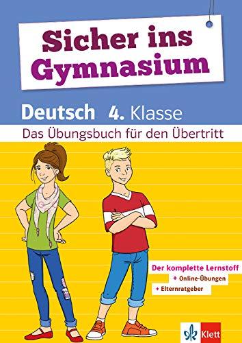 Klett Sicher ins Gymnasium Deutsch 4. Klasse: Das Wichtigste für den Übertritt - Deutsch