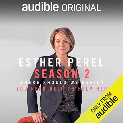 Ep. 1: You Need Help to Help Her (Where Should We Begin? with Esther Perel) copertina