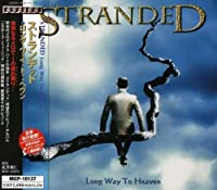 LONG WAY TO HEAVEN +1 by STRANDED (2000-02-23)
