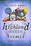 Highland-Hexen-Krimis: Sammelband I-VI (Gesamtausgabe)