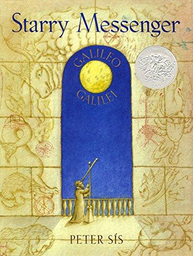Starry Messenger: Galileo Galilei (Caldecott Honor Book)