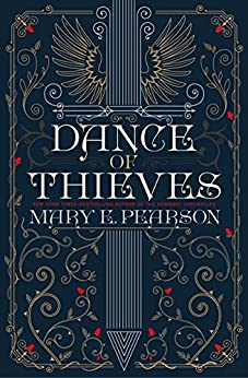 Dance of Thieves by [Mary E. Pearson]