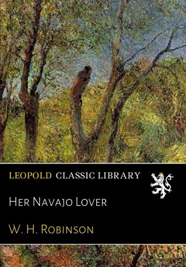コンベンション染色恥Her Navajo Lover