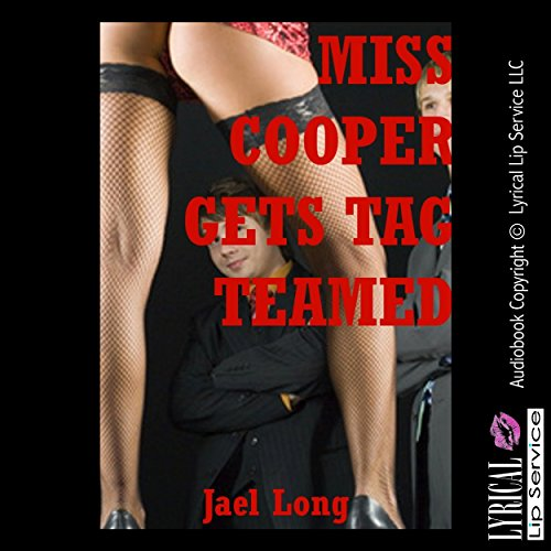 Miss Cooper Gets Tag Teamed: A Teacher/Student Double Penetration Erotica Story audiobook cover art