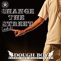 CHANGE THE STREET vol.5