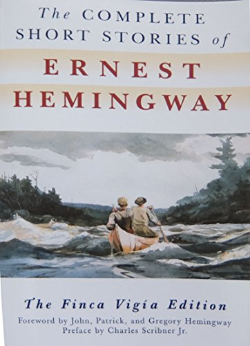 Compare Textbook Prices for The Complete Short Stories of Ernest Hemingway: The Finca Vigia Edition Finca Vig Ia Ed Edition ISBN 8601419523832 by Hemingway, Ernest