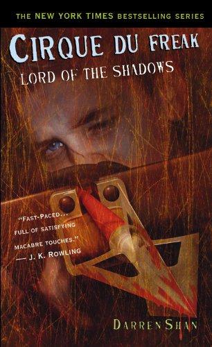 Cirque Du Freak #11: Lord of the Shadows: Book 11 in the Saga of Darren Shan (Cirque Du Freak, the Saga of Darren Shan, Band 11)