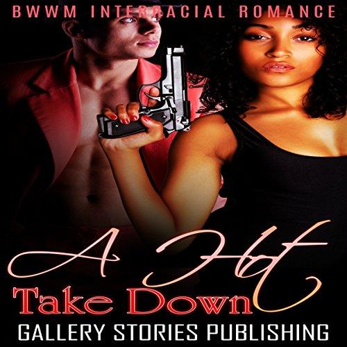 A Hot Take Down: BWWM Interracial Romance cover art