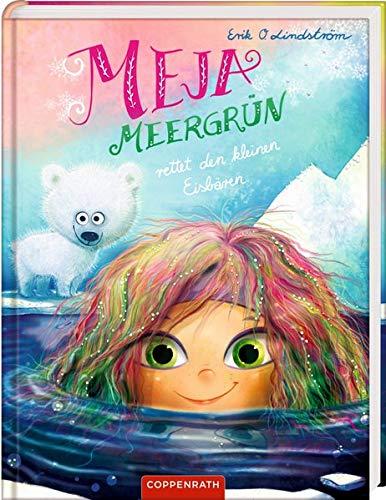 Meja Meergrün (Bd. 5): rettet den kleinen Eisbären