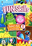 Fun Skills. Student's Book with Home Booklet and Downloadable Audio. Level 1
